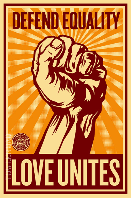 Defend Equality, Love Unites, by Shepard Fairey